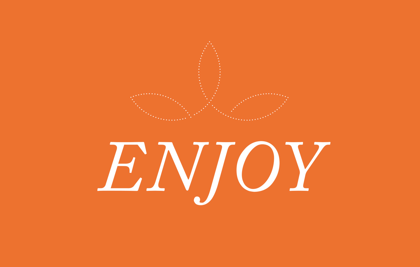 "A graphic that says ""Enjoy"""
